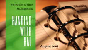 """<span class=""""entry-title-primary"""">Hanging with Hal</span> <span class=""""entry-subtitle"""">Schedules & Time Management</span>"""