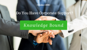 "<span class=""entry-title-primary"">Knowledge Bound</span> <span class=""entry-subtitle"">Do You Have Corporate Support?</span>"