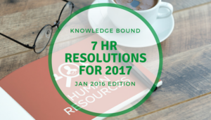 "<span class=""entry-title-primary"">Knowledge Bound</span> <span class=""entry-subtitle"">7 HR Resolutions for 2017</span>"