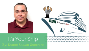 "<span class=""entry-title-primary"">It's Your Ship Essay</span> <span class=""entry-subtitle"">By Duane Shawn Guerrero</span>"
