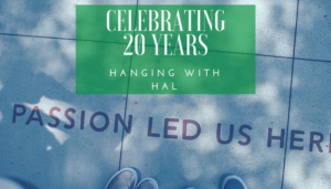 "<span class=""entry-title-primary"">Hanging with Hal</span> <span class=""entry-subtitle"">A 20th Anniversary Celebration</span>"