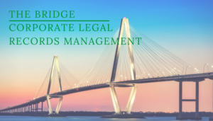 "<span class=""entry-title-primary"">The Bridge</span> <span class=""entry-subtitle"">Corporate Legal Records Management</span>"