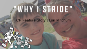 "<span class=""entry-title-primary"">""Why I Stride"" CF Feature Story 