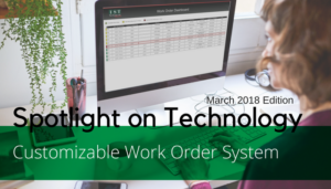 """<span class=""""entry-title-primary"""">Spotlight on Technology</span> <span class=""""entry-subtitle"""">IST Customizable Work Order System</span>"""