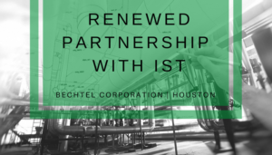 """<span class=""""entry-title-primary"""">Renewed Partnership with IST</span> <span class=""""entry-subtitle"""">Thank you, Bechtel in Houston, TX!</span>"""