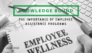 "<span class=""entry-title-primary"">Knowledge Bound</span> <span class=""entry-subtitle"">The Importance of Employee Assistance Programs</span>"