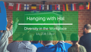 "<span class=""entry-title-primary"">Hanging with Hal</span> <span class=""entry-subtitle"">Diversity in the Workplace</span>"