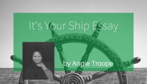 "<span class=""entry-title-primary"">It's Your Ship</span> <span class=""entry-subtitle"">by Angie Troope</span>"