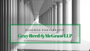 "<span class=""entry-title-primary"">Renewed Partnership with IST</span> <span class=""entry-subtitle"">Thank you, Gray Reed & McGraw LLP in Houston & Dallas!</span>"