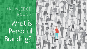 "<span class=""entry-title-primary"">Knowledge Bound</span> <span class=""entry-subtitle"">What is Personal Branding?</span>"