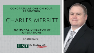 "<span class=""entry-title-primary"">Newest Promotion within IST</span> <span class=""entry-subtitle"">Congratulations Charles Merritt, New National Directory of Operations!</span>"