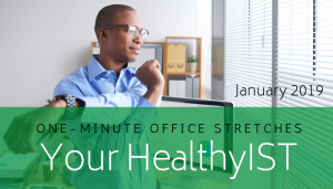 """<span class=""""entry-title-primary"""">Your HealthyIST</span> <span class=""""entry-subtitle"""">January 2019   Offices Stretches</span>"""