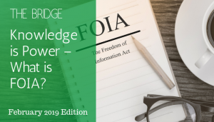 "<span class=""entry-title-primary"">The Bridge</span> <span class=""entry-subtitle"">Knowledge is Power – What is FOIA?</span>"