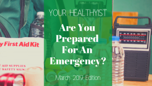 "<span class=""entry-title-primary"">Your HealthyIST</span> <span class=""entry-subtitle"">Are You Prepared for An Emergency?</span>"