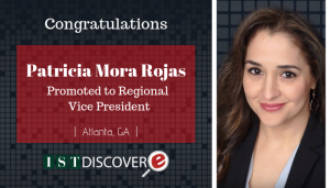 "<span class=""entry-title-primary"">Newest Promotion within IST</span> <span class=""entry-subtitle"">Congratulations Patricia Mora Rojas, promoted to Regional Vice President in Atlanta!</span>"