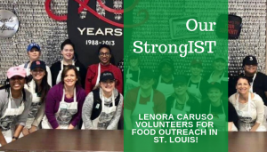 "<span class=""entry-title-primary"">Our StrongIST</span> <span class=""entry-subtitle"">Lenora Caruso Volunteered for Food Outreach in St. Louis!</span>"