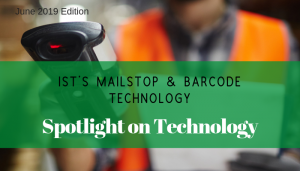"<span class=""entry-title-primary"">Spotlight on Technology</span> <span class=""entry-subtitle"">IST's Mailstop & Barcode Techonology</span>"