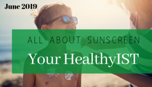 """<span class=""""entry-title-primary"""">Your HealthyIST</span> <span class=""""entry-subtitle"""">All About SUNSCREEN</span>"""