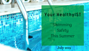 "<span class=""entry-title-primary"">Your HealthyIST</span> <span class=""entry-subtitle"">Swimming Safety this Summer</span>"