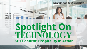 """<span class=""""entry-title-primary"""">Spotlight on Technology</span> <span class=""""entry-subtitle"""">IST's Confirm: Hospitality In Action</span>"""