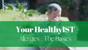 "<span class=""entry-title-primary"">Your HealthyIST</span> <span class=""entry-subtitle"">Allergies: The Basics</span>"