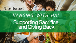 "<span class=""entry-title-primary"">Hanging with Hal</span> <span class=""entry-subtitle"">Supporting Sacrifice and Giving Back</span>"