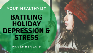 "<span class=""entry-title-primary"">Your HealthyIST</span> <span class=""entry-subtitle"">Battling Holiday Depression and Stress</span>"