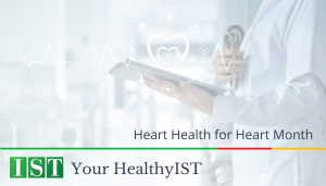 """<span class=""""entry-title-primary"""">Your HealthyIST</span> <span class=""""entry-subtitle"""">Heart Health for Heart Month</span>"""