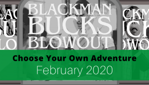 """<span class=""""entry-title-primary"""">Blackman Bucks Blowout 2020 Teaser</span> <span class=""""entry-subtitle"""">Choose Your Own Adventure</span>"""