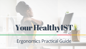 """<span class=""""entry-title-primary"""">Your HealthyIST</span> <span class=""""entry-subtitle"""">Ergonomics Practical Guide</span>"""