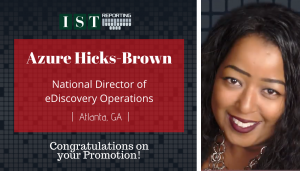 """<span class=""""entry-title-primary"""">Newest Promotion within IST</span> <span class=""""entry-subtitle"""">Congratulations Azure Hicks-Brown, National Director of eDiscovery Operations!</span>"""