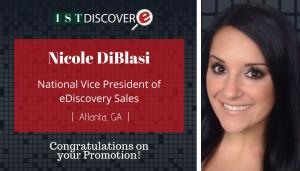 """<span class=""""entry-title-primary"""">Newest Promotion within IST</span> <span class=""""entry-subtitle"""">Congratulations Nicole Diblasi, National Vice President of eDiscovery Sales!</span>"""