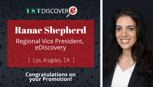 """<span class=""""entry-title-primary"""">Newest Promotion within IST</span> <span class=""""entry-subtitle"""">Congratulations Ranae Shepherd, Regional Vice President for eDiscovery in California!</span>"""