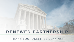 """<span class=""""entry-title-primary"""">Renewed Partnership with IST</span> <span class=""""entry-subtitle"""">Thank you, Ogletree Deakins</span>"""