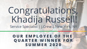 "<span class=""entry-title-primary"">Employee of the Quarter Winner</span> <span class=""entry-subtitle"">Congratulations Khadija Russell, Service Specialist at J.Crew!</span>"