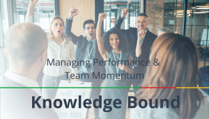 """<span class=""""entry-title-primary"""">Knowledge Bound</span> <span class=""""entry-subtitle"""">Managing Performance & Team Momentum</span>"""