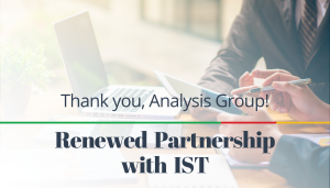 """<span class=""""entry-title-primary"""">Renewed Partnership with IST</span> <span class=""""entry-subtitle"""">Thank you Analysis Group in their MA, CA and NY Offices!</span>"""