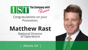 "<span class=""entry-title-primary"">Newest Promotion within IST</span> <span class=""entry-subtitle"">Congratulations to Matthew Rast, New Director of Operations in Atlanta!</span>"