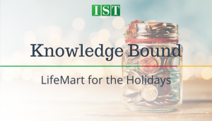 "<span class=""entry-title-primary"">Knowledge Bound</span> <span class=""entry-subtitle"">LifeMart for the Holidays!</span>"