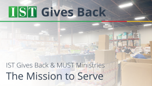 """<span class=""""entry-title-primary"""">IST Gives Back</span> <span class=""""entry-subtitle"""">IST Gives Back & MUST Ministries: The Mission to Serve</span>"""