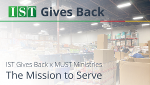 """<span class=""""entry-title-primary"""">IST Gives Back</span> <span class=""""entry-subtitle"""">IST Gives Back X MUST Ministries: The Mission to Serve</span>"""
