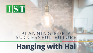 """<span class=""""entry-title-primary"""">Hanging with Hal</span> <span class=""""entry-subtitle"""">Planning for a Successful Future</span>"""