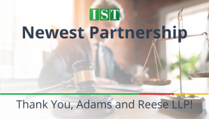 "<span class=""entry-title-primary"">Newest Partnership with IST</span> <span class=""entry-subtitle"">Thank You, Adams and Reese LLP!</span>"