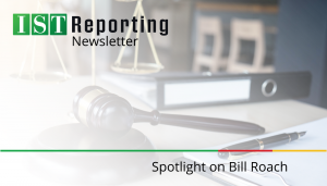 "<span class=""entry-title-primary"">Court Reporting Newsletter</span> <span class=""entry-subtitle"">Spotlight on Bill Roach, CCR</span>"